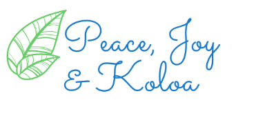 Peace Joy and Koloa
